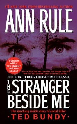 The Stranger Beside Me by Ann Rule