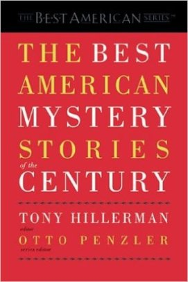 The Best American Mystery Stories of the Century, edited by Tony Hillerman & Otto Penzler