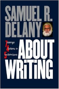 About Writing by Samuel R. Delany