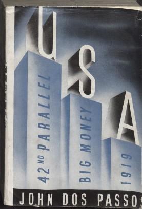 The U.S.A. Trilogy by John Dos Passos