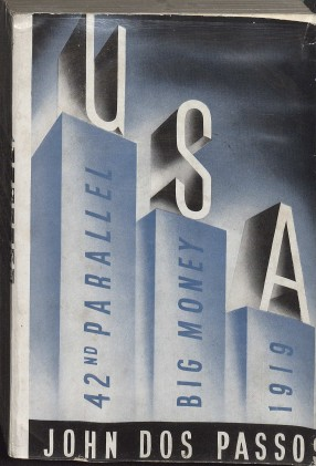 The U.S.A. Trilogy by John Dos Passos