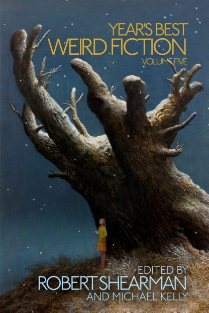Year's Best Weird Fiction Vol 5